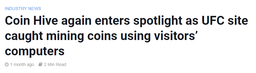 Coin Hive Again Enters Spotlights as UFC Site Caught Mining Coins Using Visitors Computers Headline